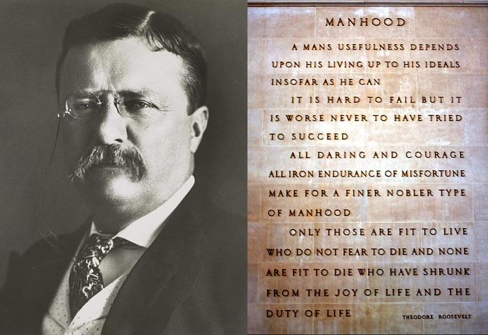 Theodore Roosevelt - Manhood